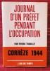 JOURNAL D'UN PRÉFET PENDANT L'OCCUPATION.. TROUILLÉ, Pierre.
