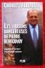 LES LIAISONS DANGEREUSES DE PIERRE BEREGOVOY ~ Enquête sur la mort d'un premier ministre.. VILLENEUVE, Charles.