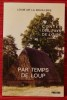 CONTES DES PAYS DE LOIRE VOL. 1 - PAR TEMPS DE LOUP.. LA BOUILLERIE, Louis de.