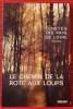 CONTES DES PAYS DE LOIRE VOL. 2 - LE CHEMIN DE LA ROTE AUX LOUPS. LA BOUILLERIE, Louis de.