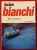 MES RALLYES.. BIANCHI, Lucien.