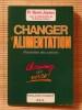 CHANGER D'ALIMENTATION. JOYEUX, Henri. (Pr.)