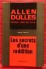 LES SECRETS D'UNE REDDITION. DULLES, Allen.