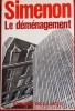 LE DÉMÉNAGEMENT. SIMENON, Georges.