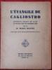 L'ÉVANGILE DE CAGLIOSTRO - Traduit du latin et publié avec une introduction par le docteur Marc Haven.. CAGLIOSTRO, Alessandro.