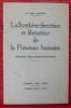 LA SYNTHÈSE DIRECTRICE ET LIBÉRATRICE DE LA PERSONNE HUMAINE (4ème édition révisée). CARTON, Paul (Dr)