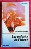 LES ENFANTS DE L'HIVER. CONEY, Michael G.