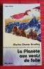 LA PLANÈTE AUX VENTS DE FOLIE. ZIMMER BRADLEY, Marion.