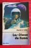LES DIEUX DE XUMA. LAKE, David J.