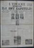 L'ÉPOQUE N° 1103 - Mardi 8 mai 1945 - Ils ont capitulé!. Collectif.