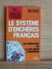 LE SYSTÈME D'ENCHÈRES FRANÇAIS. BESSIS, Michel. - KERLERO, Marc.