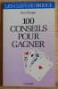 100 CONSEILS POUR GAGNER. KLINGER, Ron.
