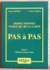 PERFECTIONNEZ VOTRE JEU DE LA CARTE PAS A PAS - Tome 3 : Défense à sans-atout.. BERTHE, Robert. - LÉBELY, Norbert.
