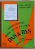 PERFECTIONNEZ VOTRE JEU DE LA CARTE PAS A PAS - Tome 4 : Défense à la couleur.. BERTHE, Robert. - LÉBELY, Norbert.