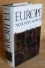 EUROPE A HISTORY. DAVIES, Norman.