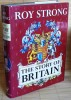 THE STORY OF BRITAIN. STRONG, Roy.