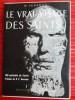 LE VRAI VISAGE DES SAINTS. SCHAMONI, W.