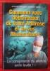 COMMENT VOUS DÉBARRASSER DE VOTRE ARTHROSE ET DE VOS RHUMATISMES. CROUSSET, Jacques & DEHIN, Robert.