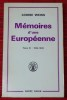 MÉMOIRES D'UNE EUROPÉENNE - Tome III : 1934-1939. WEISS, Louise.