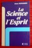 LA SCIENCE ET L'ESPRIT. MORRANNIER, Jeanne.