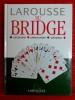 LAROUSSE DU BRIDGE. COLLECTIF