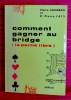 COMMENT GAGNER AU BRIDGE. ALBARRAN, Pierre et JAÏS, Pierre (Dr.)