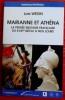 MARIANNE ET ATHÉNA : la pensée militaire française du XVIIIe siècle à nos jours. WEDIN, Lars.