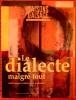 SAISONS D'ALSACE N° 133 - LE DIALECTE MALGRÉ TOUT. COLLECTIF