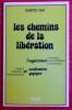 LES CHEMINS DE LA LIBÉRATION  : l'expérience mystique, psychédélique et psychotique, image, relaxation, psychanalyse et méditation yogique. BARTE NHI