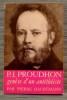 P.-J. PROUDHON genèse d'un antithéiste.. HAUBTMANN, Pierre.