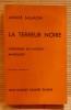 LA TERREUR NOIRE chronique du mouvement libertaire. Nouvelle édition. SALMON, André.