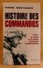 HISTOIRE DES COMMANDOS tome 3 : De 1945 à la prise d'otages de Marignane.. MONTAGNON, Pierre.