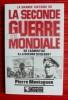 LA GRANDE HISTOIRE DE LA GUERRE MONDIALE. De l'armistice à la guerre du désert - juin 1940-juin 1941. MONTAGNON, Pierre.