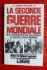 LA GRANDE HISTOIRE DE LA GUERRE MONDIALE. De la reconquête des Philippines à la bataille des Ardennes - juillet 1944-décembre 1944. MONTAGNON, Pierre.
