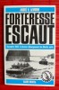 FORTERESSE ESCAUT : novembre 1944, le dernier débarquement des Bérets verts.. LEMOINE, André H.
