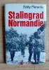 STALINGRAD EN NORMANDIE. FLORENTIN, Eddy.