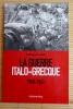 LA GUERRE ITALO-GRECQUE 1940-1941. LORMIER, Dominique.