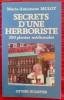 SECRETS D'UNE HERBORISTE 250 plantes médicinales.. MULOT, Marie-Antoinette.