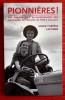 PIONNIÈRES ! Les femmes dans la modernisation des campagnes de l'Aveyron de 1945 à nos jours.. LACOMBE, Marie-Thérèse.