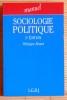 SOCIOLOGIE POLITIQUE.. BRAUD, Philippe.