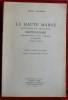 LA HAUTE-MARNE ANCIENNE ET MODERNE Dictionnaire géographique, statistique, historique et biographique. JOLIBOIS, Emile.