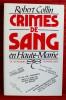 CRIMES DE SANG EN HAUTE-MARNE. COLLIN, Robert.
