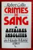 CRIMES DE SANG ET AFFAIRES INSOLITES EN HAUTE-MARNE. COLLIN, Robert.