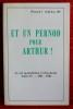 ET UN PERNOD POUR ARTHUR - La Vie quotidienne à Chaumont - Tome IV.. COLLIN, Robert.
