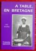 A TABLE EN BRETAGNE . BUISSON, Françoise.