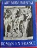 L'ART MONUMENTAL ROMAN EN FRANCE. AUBERT, Marcel - POBÉ, Marcel - GANTNER, Joseph.