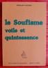 LE SOUFISME VOILE ET QUINTESSENCE. SCHUON, Frithjof