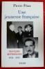 UNE JEUNESSE FRANÇAISE : François Mitterrand, 1934-1947. PEAN, Pierre.