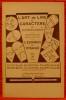 L'ART DE LIRE LE CARACTÈRE LE TEMPÉRAMENT ET LES PRÉDISPOSITIONS MALADIVES PAR L'EXAMEN DU VISAGE . DURVILLE, Gaston (Dr.) DURVILLE, André (Dr.)