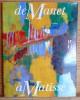 DE MANET À MATISSE  : sept ans d'enrichissements au Musée d'Orsay : [exposition], Paris, Musée d'Orsay, 12 novembre 1990-10 mars 1991.
